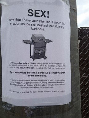 Strong Words for a Grill Thief