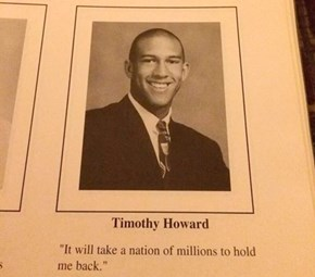 Tim Howard's Yearbook Quote Is Quite Appropriate in Light of the USA vs Belgium Game