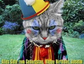 Alles Gute zum Geburtstag, Anselm