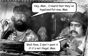 Let's smoke Birth Control Pills, Man