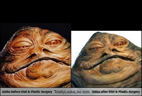Jabba before Diet & Plastic Surgery Totally Looks Like Jabba after Diet & Plastic Surgery