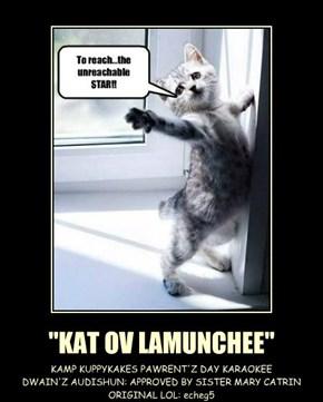 """KAT OV LAMUNCHEE"""