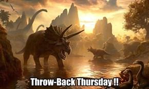 Throw-Back Thursday !!
