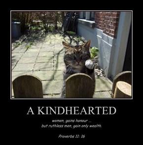 A KINDHEARTED