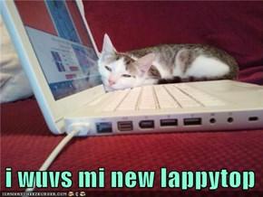 i wuvs mi new lappytop