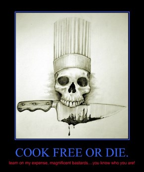 COOK FREE OR DIE.