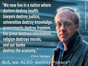 But, we  ALSO  destroy  *peace*