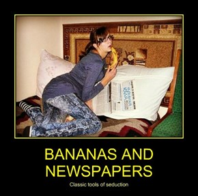 BANANAS AND NEWSPAPERS