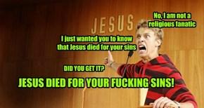 Scream for Jesus...
