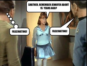 SHATNER, REMEMBER JENNIFER ABOUT 15  YEARS AGO?
