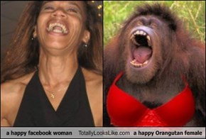 a happy facebook woman Totally Looks Like a happy Orangutan female