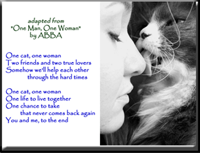 """One Cat, One Woman"" (adapted from ""One Man, One Woman"" by ABBA)"