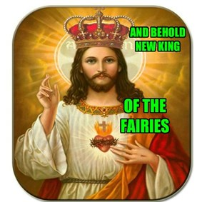 King of the Fairies. LOL...