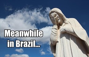 Meanwhile in Brazil...