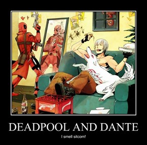 DEADPOOL AND DANTE