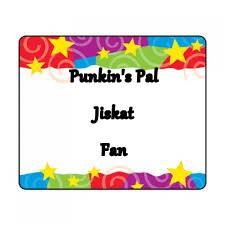 Punkin's Pal                          Jiskat                                       Fan