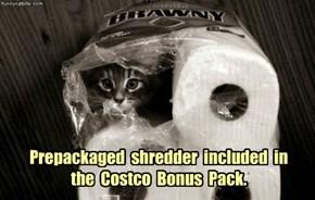 Prepackaged  shredder  included  in the  Costco  Bonus  Pack.