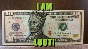 I AM  LOOT!