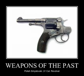 WEAPONS OF THE PAST