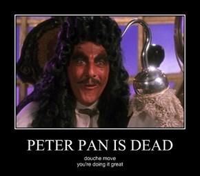 PETER PAN IS DEAD