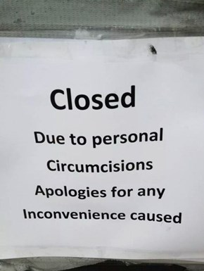 Next Time, Just Say You're Closed...