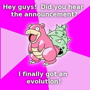 Slowbro Evolved!