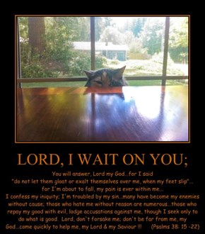 LORD, I WAIT ON YOU;