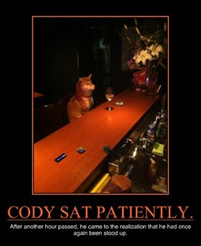CODY SAT PATIENTLY.