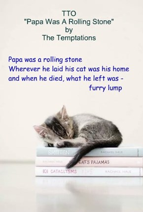 """The Legacy"" (TTO ""Papa Was A Rolling Stone"" by The Temptations)"