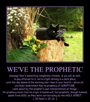 WE'VE THE PROPHETIC
