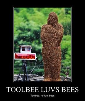 TOOLBEE LUVS BEES