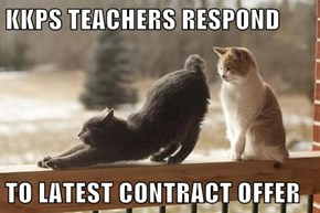 KKPS TEACHERS RESPOND  TO LATEST CONTRACT OFFER