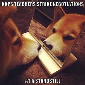 KKPS TEACHERS STRIKE NEGOTIATIONS  AT A STANDSTILL