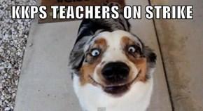 KKPS TEACHERS ON STRIKE
