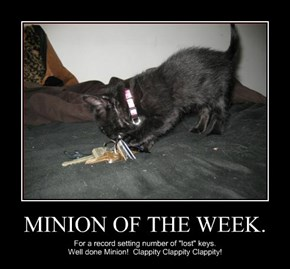 MINION OF THE WEEK.