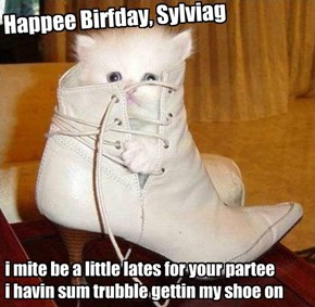 Happee Birfday, Sylviag