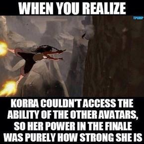 Korra is a BAMF