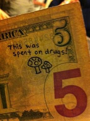 Enjoy Your Dirty Money!