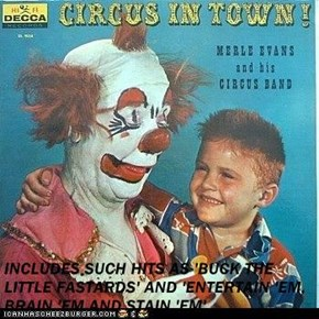 INCLUDES SUCH HITS AS 'BUCK THE LITTLE FASTARDS' AND 'ENTERTAIN 'EM, BRAIN 'EM AND STAIN 'EM'