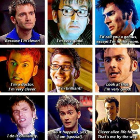 Just In Case You Thought The Doctor Had Low Self Esteem