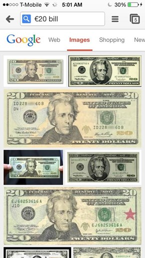 Search Google Images for a 20 Euro Bill, American Dollars Come Up. Because 'Murica.