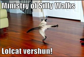 Ministry of Silly Walks  Lolcat vershun!