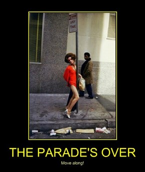 THE PARADE'S OVER