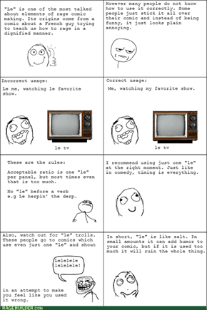 "Rage Comic Tutorial: The correct usage of ""le"""