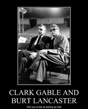 CLARK GABLE AND BURT LANCASTER