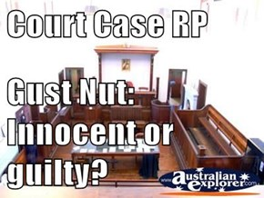 Court Case RP  Gust Nut: Innocent or guilty?