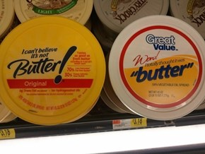 "From the Makers of ""Holy S**t, I Totally Thought That Was Butter!"""