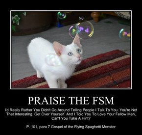 PRAISE THE FSM