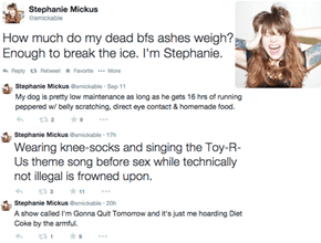Stephanie Mickus is one of my favorite people on Twitter, and also in the real world. She's so good at taking dark subjects and making them funny and digestible that you'd think she was a stand-up comedian. Since she isn't, enjoy her here!