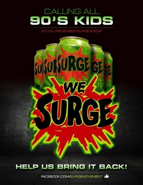 Pure Nostalgia of the Day: Coca-Cola is Bringing Back Surge